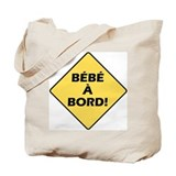 Bebe a Bord! Tote Bag
