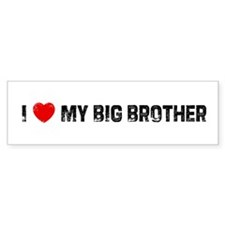 I * My Big Brother Bumper Bumper Sticker