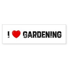I * Gardening Bumper Car Sticker