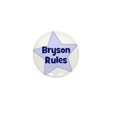 Bryson Rules Mini Button (10 pack)