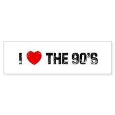 I * the 90's Bumper Bumper Sticker