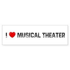 I * Musical Theater Bumper Bumper Sticker