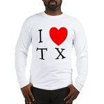 I Love TX Long Sleeve T-Shirt