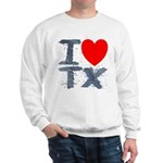 I Love TX Sweatshirt