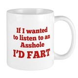 I'd Fart Coffee Mug