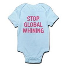 Stop Global Whining Infant Bodysuit