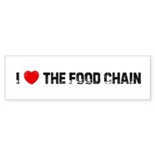 I * the Food Chain Bumper Bumper Sticker