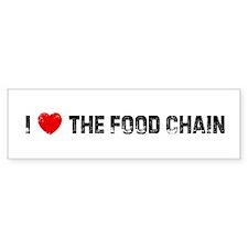 I * the Food Chain Bumper Bumper Sticker