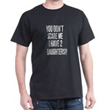 You dont scare me white vintage T-Shirt