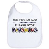 Yes, He's My Dad Bib