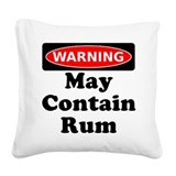 Warning May Contain Rum Square Canvas Pillow