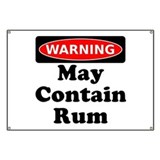 Warning May Contain Rum Banner