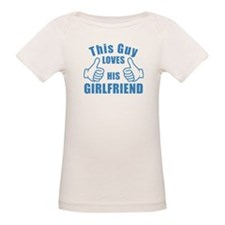 This guy LOVES HIS GIRLFRIEND birthday gift idea T