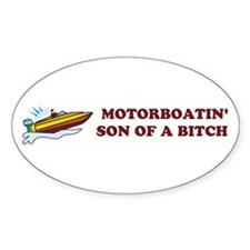 Motorboatin SOB Design 2 Oval Decal