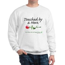 Touched by a Hero Sweatshirt