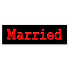 Married Bumper Bumper Sticker