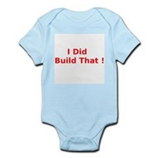 I Did Build That ! Body Suit