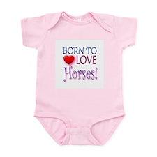 Born To Love Horses! Infant Bodysuit