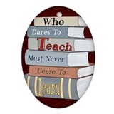 Teach... Learn Oval Ornament