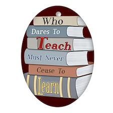 Teach... Learn Oval Ornament