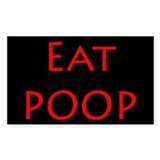 Eat Poop Rectangle Decal
