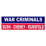 CRIMINALS... Bumper Bumper Stickers