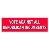INCUMBENTS... Bumper Bumper Sticker