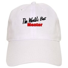 """The World's Best Mentor"" Baseball Cap"