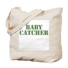 Baby Catcher Khaki Tote Bag