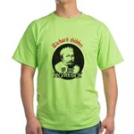 Sibbes (spell check'd) Green T-Shirt