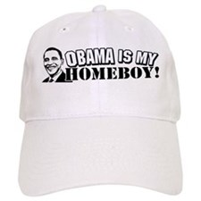 Obama is my Homeboy 2008 Baseball Cap