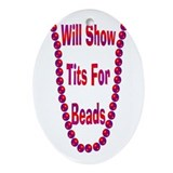Funny Fat tuesday Oval Ornament
