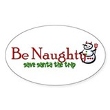 Be Naughty... Oval Decal