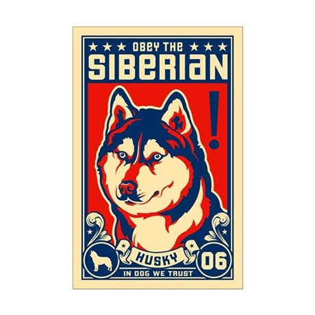 Obey the SIBERIAN Husky! Mini Poster Print