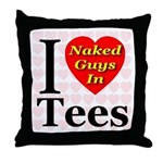 I Love Naked Guys In Tees Throw Pillow