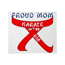 Proud Mom Karate Kid Throw Blanket