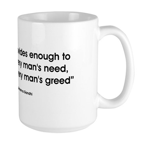 Earth provides... Large Mug
