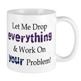 Drop Everything Small Mug