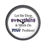 Drop Everything Wall Clock