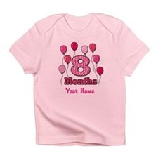 Eight Months - Baby Milestones Infant T-Shirt
