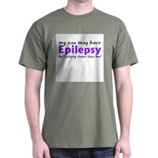My son may have epilepsy T-Shirt