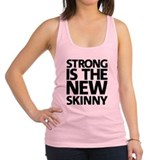 Funny Strong is the new skinny Racerback Tank Top