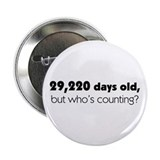 80th Birthday 2.25&quot; Button