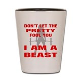 Female I Am A Beast Shot Glass