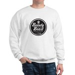 Beauty and the Beast Since 1740 Sweatshirt