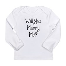 Will You Marry Me? (2) Long Sleeve Infant T-Shirt