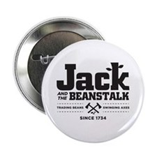 "Jack & the Beanstalk Since 1734 2.25"" Button"