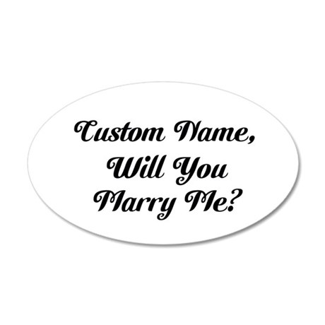 Personalized Marry Me 20x12 Oval Wall Decal