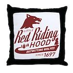 Little Red Riding Hood Since 1697 Throw Pillow