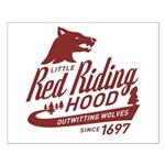 Little Red Riding Hood Since 1697 Small Poster